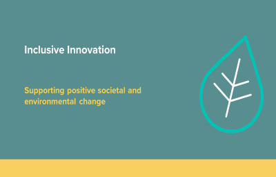 Graphic with the words inclusive innovation. Supporting societal and environmental change